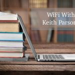 CTS 021: WiFi With Keith Parsons