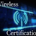 CTS 025: Wireless Certifications