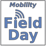 Mobility Field Day