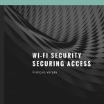 CTS 063: Wi-Fi Security – Securing Access