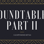 CTS 065: Roundtable I – Part II