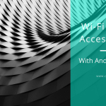 CTS 068: Wi-Fi Network Access Control with Andrew Chappelle