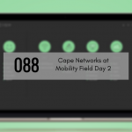 CTS 088: Cape Networks At MFD2