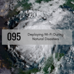 CTS 095: Deploying Wi-Fi During Natural Disasters