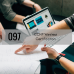 CTS 097: Studying For CCNP Wireless Certification