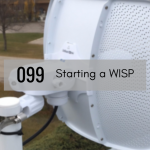 CTS 099: Starting Your Own New WISP
