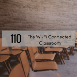 CTS 110: The Wi-Fi Connected Classroom