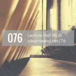 CTS 076: Lecture Hall Wi-Fi